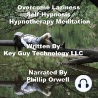 Overcome Laziness Self Hypnosis Hypnotherapy Meditation