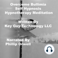 OverCome Bullimia Self Hypnosis Hypnotherapy Meditation