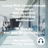 Living With Chemotherapy Relaxation Self Hypnosis Hypnotherapy Meditation
