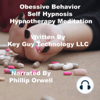 Obsessive Behavior Self Hypnosis Hypnotherapy Meditation