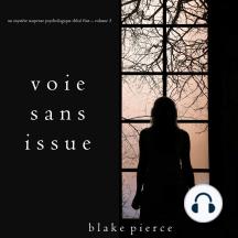 Voie sans issue (Un mystère suspense psychologique Chloé Fine – Volume 3)
