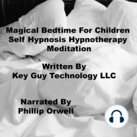 Magical Bedtime For Children Self Hypnosis Hypnotherapy Meditation