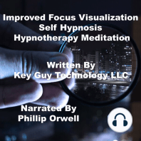 Improved Focus Visualization Self Hypnosis Hypnotherapy Meditation