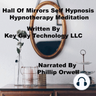 Hall Of Mirrors Self Hypnosis Hypnotherapy Meditation