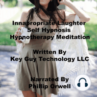 Innapropriate Laughter Self Hypnosis Hypnotherapy Meditation