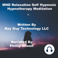 MND Relaxation Self Hypnosis Hypnotherapy Meditation