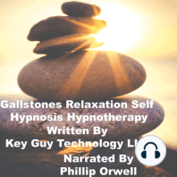 Relieve Gallstones Relaxation Self Hypnosis Hypnotherapy Meditation
