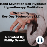 Hand Levitation Self Hypnosis Hypnotherapy Meditation