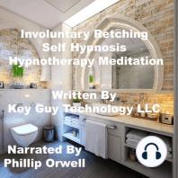 Involuntary Retching Self Hypnosis Hypnotherapy Meditation