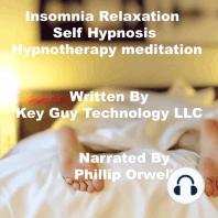 Insomnia Relaxation Self Hypnosis Hypnotherapy Meditation