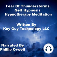 Fear Of Thunderstorms Self Hypnosis Hypnotherapy Meditation