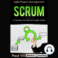 Scrum: A Cleverly Concise and Agile Guide