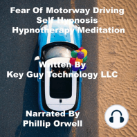 Fear Of Motorway Driving Self Hypnosis Hypnotherapy Meditation