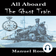All Aboard The Ghost Train