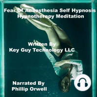 Fear Of Anestesia Self Hypnosis Hypnotherapy Meditation