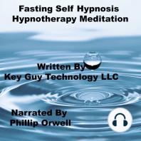 Fasting Self Hypnosis Hypnotherapy Meditation