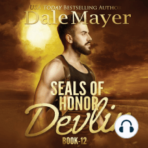 SEALs of Honor: Devlin: Book 12: SEALs of Honor