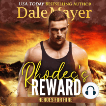 Rhode's Reward: Book 4: Heroes For Hire