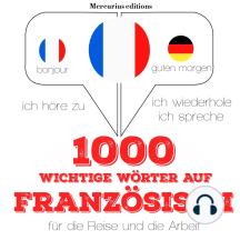 1000 wichtige Wörter auf Französisch für die Reise und die Arbeit