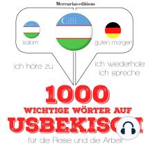 1000 wichtige Wörter auf Usbekisch für die Reise und die Arbeit