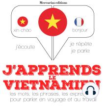 J'apprends le vietnamien