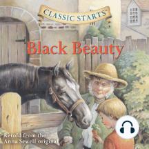Black Beauty: Classic Starts