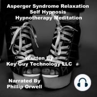 Asperger Syndrome Self Hypnosis Hypnotherapy Meditation