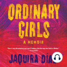 Ordinary Girls: A Memoir
