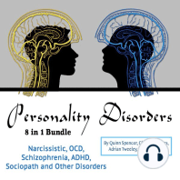 Personality Disorders: Narcissistic, OCD, Schizophrenia, ADHD, Sociopath and Other Disorders