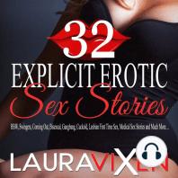 32 Explicit Erotic Sex Stories