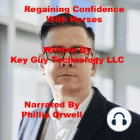 Regaining Confidence With Horses Self Hypnosis Hypnotherapy Meditation