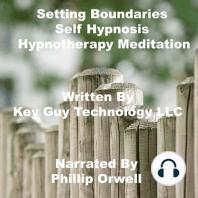 Setting Boundaries Self Hypnosis Hypnotherapy Meditation