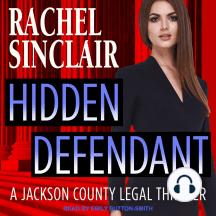 Hidden Defendant: A Harper Ross Legal Thriller