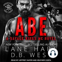Abe: A Savage Kings MC Novel