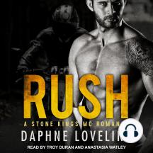 RUSH: A Stone Kings MC Romance