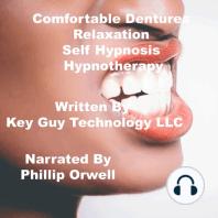 Comfortable Dentures Self Hypnosis Hypnotherapy Meditation
