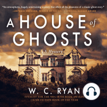 A House of Ghosts: A Mystery
