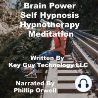 Brain Power Self Hypnosis Hypnotherapy Meditation