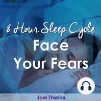 8 Hour Sleep Cycle - Face Your Fears