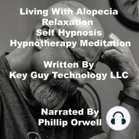 Living With Alopecia Relaxation Self Hypnosis Hypnotherapy Meditation