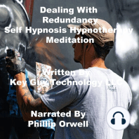 Dealing With Redundancy Self Hypnosis Hypnotherapy Meditation
