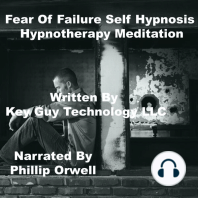 Fear Of Failure Self Hypnosis Hypnotherapy Meditation