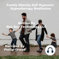 Family Obesity Self Hypnosis Hypnotherapy Meditation