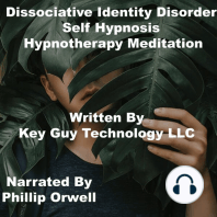 Disassociative Identity Self Hypnosis Hypnotherapy Meditation