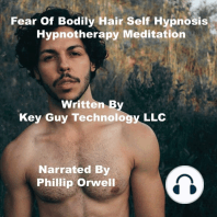 Fear Of Bodily Hair Self Hypnosis Hypnotherapy Meditation
