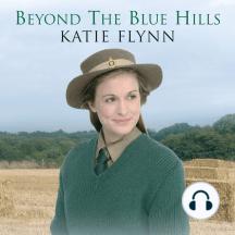 Beyond the Blue Hills