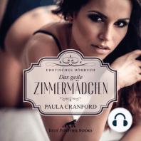 Das geile Zimmermädchen / Erotik Audio Story / Erotisches Hörbuch