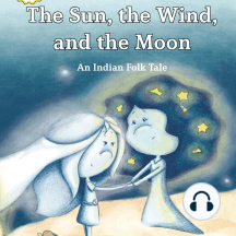 The Sun, the Wind, and the Moon
