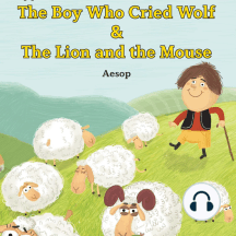 The Boy Who Cried Wolf/Lion and the Mouse