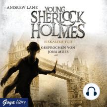 Young Sherlock Holmes. Eiskalter Tod [3]